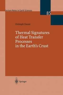 Thermal Signatures of Heat Transfer Processes in the Earth's Crust