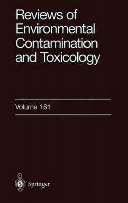 Reviews of Environmental Contamination and Toxicology, Volume 161