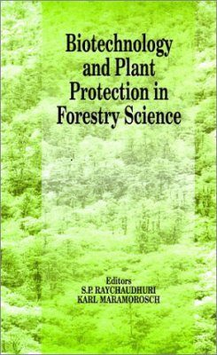 Biotechnology and Plant Protection in Forestry Science