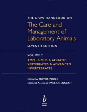 UFAW Handbook on the Care and Management of Laboratory Animals (2-Volume Set)