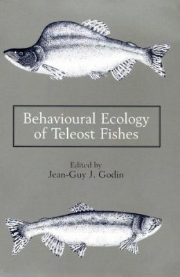 Behavioral Ecology of Teleost Fishes