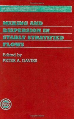 Mixing and Dispersion in Stably Stratified Flows