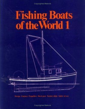 Fishing Boats of the World, Volume 1