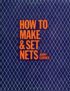 How to Make and Set Nets