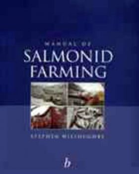 Manual of Salmonid Farming