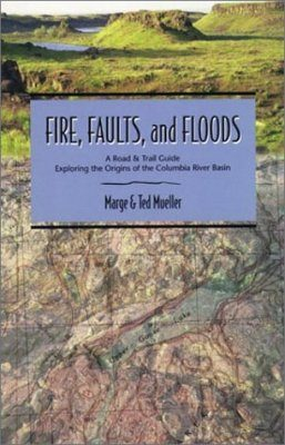 Fire, Faults and Floods