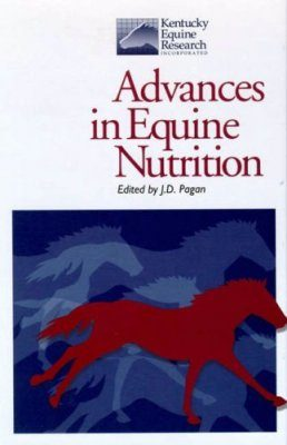 Advances in Equine Nutrition, Volume 1
