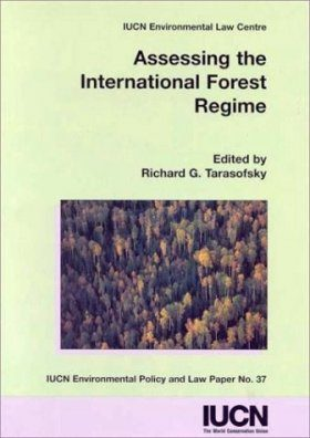 Assessing the International Forest Regime