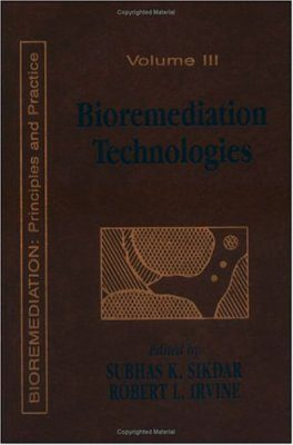 Bioremediation: Principles and Practice, Volume 3
