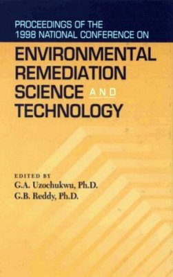 Proceedings of the 1998 National Conference on Environmental Remediation Science and Technology