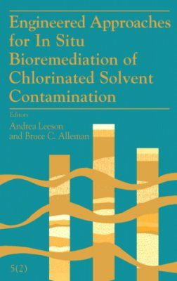 Engineered Approaches for In Situ Bioremediation of Chlorinated Solvent Contamination