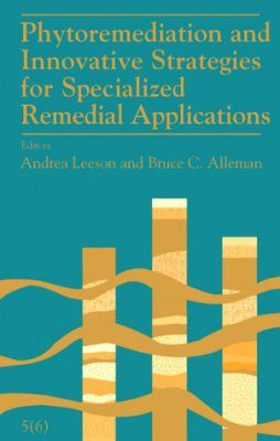 Phytoremediation and Innovative Strategies for Specialized Remedial Applications