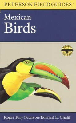 Peterson Field Guide to Mexican Birds