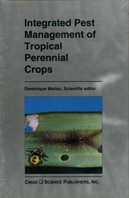 Integrated Pest Management of Tropical Perennial Crops
