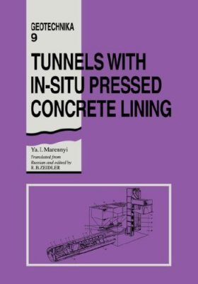 Tunnels with In-Situ Pressed Concrete Lining