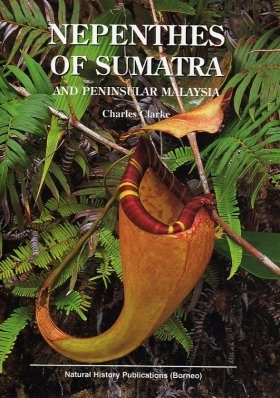 Nepenthes of Sumatra and Peninsular Malaysia