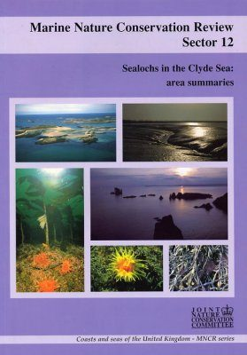 Marine Nature Conservation Review, Sector 12: Sealochs in the Clyde Sea: Area Summaries