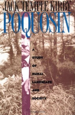 Poquosin: A Study of Rural Landscape and Society