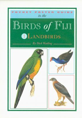 Pocket Poster Guide to the Birds of Fiji - Volume 1 - Landbirds