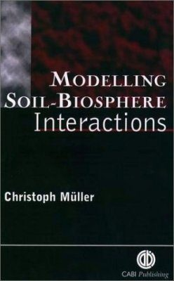 Modelling Soil Biosphere Interactions