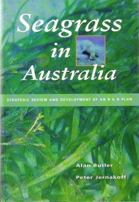 Seagrass in Australia: Strategic Review and Development of an R&D Plan