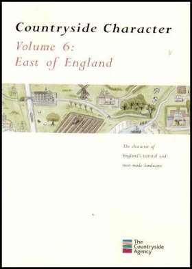 Countryside Character: The Character of England's Natural and Man Made Landscape: Volume 6