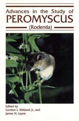 Advances in the Study of Peromyscus (Rodentia)