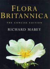 Flora Britannica: The Concise Edition