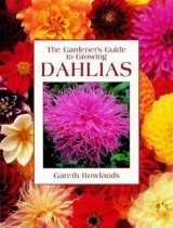 The Gardener's Guide to Growing Dahlias
