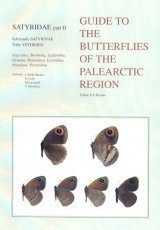 Satyridae Part 2 (Guide to the Butterflies of the Palearctic Region)