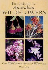Field Guide to Australian Wildflowers