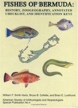 Fishes of Bermuda: History, Zoogeography, Annotated Checklist and Identification Keys