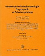 Encyclopedia of Paleoherpetology, Part 18: Ichnia Amphibiorum et Reptillorum Fossilium