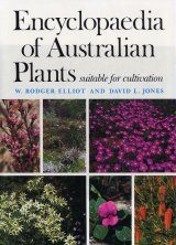 Encyclopaedia of Australian Plants Suitable for Cultivation, Volume 2: A-Ca
