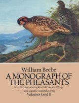 Monograph of the Pheasants, Volumes 1 & 2