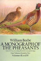 Monograph of the Pheasants, Volumes 3 & 4