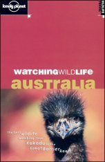Lonely Planet Watching Wildlife: Australia