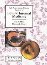 Self Assessment Colour Review of Equine Internal Medicine