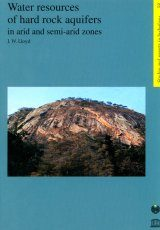 Water Resources of Hard Rock Aquifers in Arid and Semi-Arid Zones