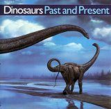 Dinosaurs Past and Present, Volume 1