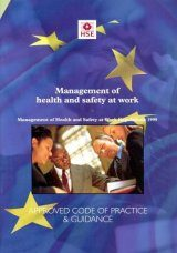 Management of Health and Safety at Work : Work Regulations 1999