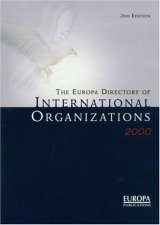The Europa Directory of International Organizations 2000