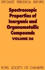 Spectroscopic Properties of Inorganic and Organometallic Compounds: Volume 26