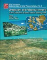Stratigraphy and Peleoenvironments of the Cretaceous Western Interior Seaway, USA