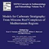 Models for Carbonate Stratigraphy from Miocene Reef Complexes of Mediterranean Regions