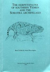 The Herpetofauna of Southern Yemen and the Sokotra Archipelago