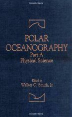 Polar Oceanography, Part A: Physical Science