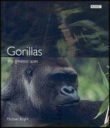 Gorillas: The Greatest Apes