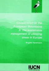 Cooperation in the European Mountains 3: The Sustainable Management of Climbing Areas in Europe