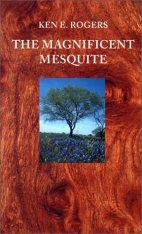 The Magnificent Mesquite